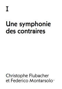 Une symphonie de contraires
